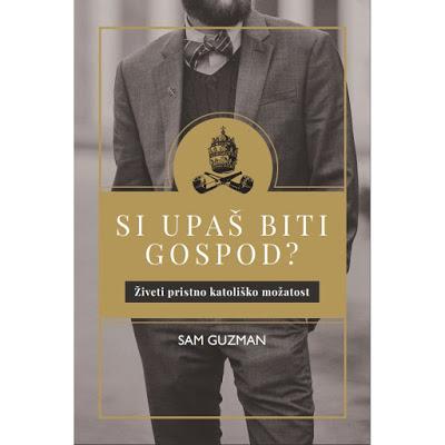 Knjižno priporočilo: Sam Guzman – Si upaš biti gospod?